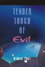 Tender Touch of Evil