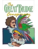 The Great Bridge Conspiracy