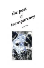 The Poet of Transparency