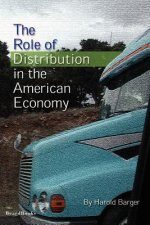 The Role of Distribution in the American Economy