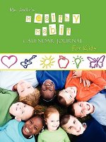 Ms. Sally's Healthy Habit Journal - For Kids