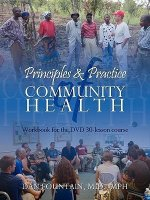 Principles and Practice of Community Health