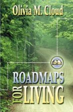 Roadmaps for Living: More Rules of the Road