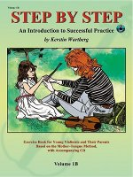 Step by Step 1b -- An Introduction to Successful Practice for Violin: Book & CD