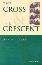 Cross & the Crescent
