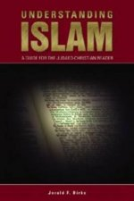 Understanding Islam: A Guide for the Judaeo-Christian Reader
