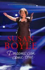 Susan Boyle: Dreams Can Come True