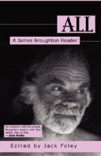 All: A James Broughton Reader