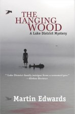 The Hanging Wood: A Lake District Mystery