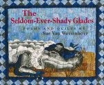 The Seldom-Ever-Shady Glades: Poems and Quilts
