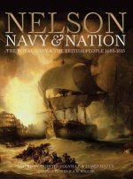 Nelson Navy & Nation: The Royal Navy & the British People, 1688-1815