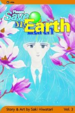 Please Save My Earth: Volume 3