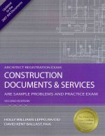 Construction Documents & Services: ARE Sample Problems and Practice Exam
