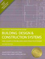 Building Design & Construction Systems: ARE Sample Problems and Practice Exam