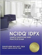 NCIDQ IDPX: Sample Questions and Practice Exam
