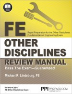 FE Other Disciplines Review Manual: Rapid Preparation for the Other Disciplines Fundamentals of Engineering Exam