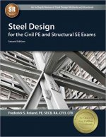Steel Design for the Civil Pe and Structural Se Exams