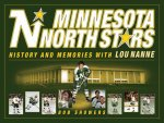 Minnesota North Stars: History and Memories with Lou Nanne