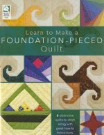 Learn to Make a Foundation-Pieced Quilt