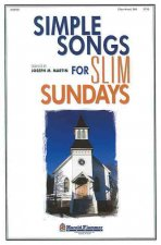 Simple Songs for Slim Sundays: 2-Part Mixed/SAB