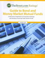 TheStreet.com Ratings' Guide to Bond and Money Market Mutual Funds