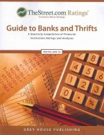 Thestreet.com Ratings' Guide to Banks and Thrifts: A Quarterly Compilation of Financial Institutions Ratings and Analyses
