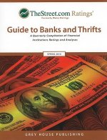 TheStreet.com Ratings Guide to Banks and Thrifts: A Quarterly Compilation of Financial Institutions Ratings and Analyses