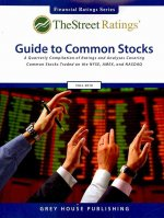 TheStreet Ratings' Guide to Common Stocks: A Quarterly Compilation of Ratings and Analyses Covering Common Stocks Traded on the NYSE, AMEX, and NASDAQ