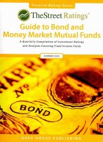 Thestreet Ratings Guide to Bond & Money Market Mutual Funds Summer 2010
