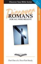Discover Romans, Part 1: For All Who Believe