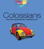 Colossians: The New Old Perfectly Imperfect You