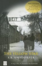 The Yellow Star: A Boy's Story of Auschwitz and Buchenwald