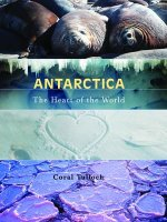 Antarctica: The Heart of the World