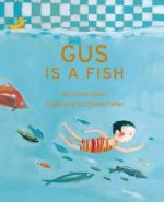 Gus Is a Fish