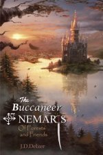 The Buccaneer of Nemaris: Of Forests and Friends