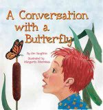 A Conversation with a Butterfly