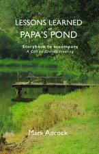Lessons Learned on Papa's Pond