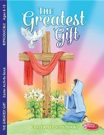 The Greatest Gift: Easter Activity Book for Ages 8-10 (Pack of 6)