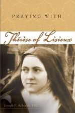 Praying with Therese of Lisieux