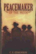Peacemaker of the Pecos