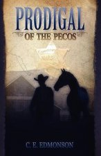 Prodigal of the Pecos