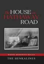 The House on Hathaway Road: Where Memories Began