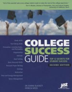 College Success Guide: Top 12 Secrets for Student Success