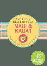 The Little Black Book of Maui & Kaua'i: The Essential Guide to Hawaii's Favorite Islands