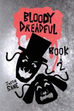 Bloody Dreadful Book Two