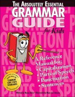 The Absolutely Essential Grammar Guide
