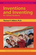 Inventions and Inventing for Gifted Students