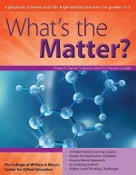 What's the Matter?: A Physical Science Unit for High-Ability Learners in Grades 2-3