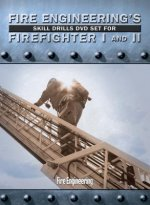 Fire Engineering's Skill Drills for Firefighter I and II