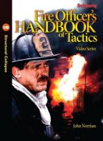 Fire Officer's Handbook of Tactics Video Series #18: Structural Collapse